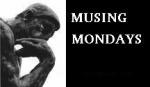 Musingmonday